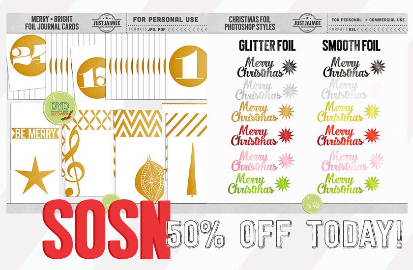 SOSN – 50% off today only – Merry + Bright Foil Cards + Christmas Foil Styles